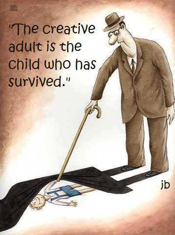 The creative adult is the child who has survived.