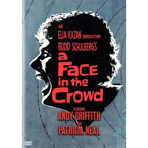 http://en.wikipedia.org/wiki/A_Face_in_the_Crowd_(film)